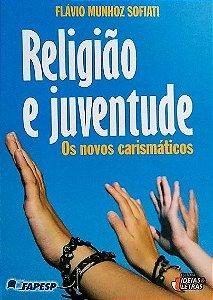 Religião e Juventude - os novos carismáticos