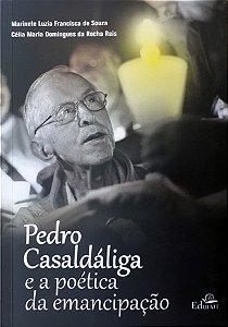 Pedro Casaldáliga e a poética da emancipação