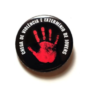 Botton: Chega de violência e extermínio de jovens