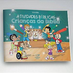 Livro Atividades Bíblicas - Crianças da Bíblia