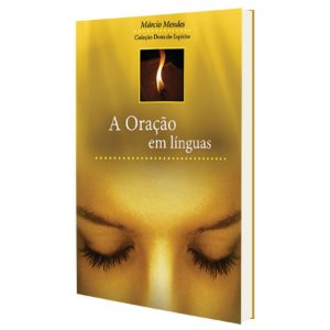 Livro A oração em línguas