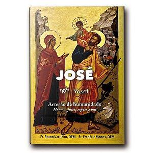 Livro José (Yosef) - Artesão de Humanidade - Homem Justo