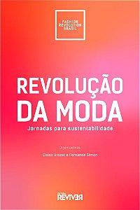 Revolução da Moda - Jornadas para sustentabilidade