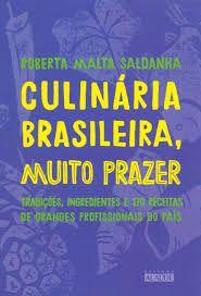 Culinária Brasileira, Muito Prazer!