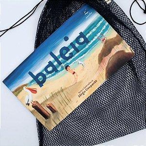 Kit livro Baleia e saquinho Fui uma rede de pesca | Voo + Positiv.a