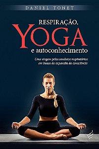 Respiração, Yoga e Autoconhecimento