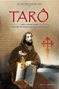 Tarô: uma vivência no Caminho de Santiago de Compostela