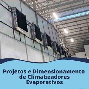Projetos e Dimensionamento de Climatizadores Evaporativos