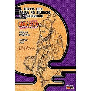 A História Secreta de Shikamaru - A nuvem que paira no silêncio da escuridão