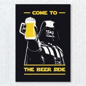 Placa Decorativa Come to the Beer Side