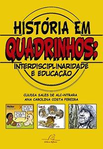 História em quadrinho. Interdisciplinaridade e Educação