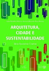 Arquitetura, cidade e sustentabilidade
