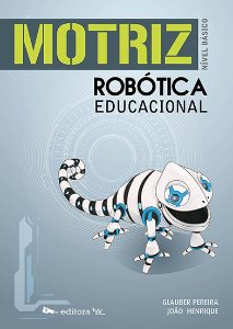 Motriz: Robótica Educacional – Nível Básico