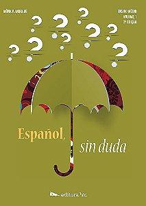 Español Sin Duda – Volume 1