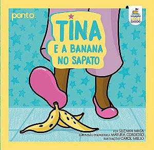 Coleção Lido e Sabido: Tina e a banana no sapato