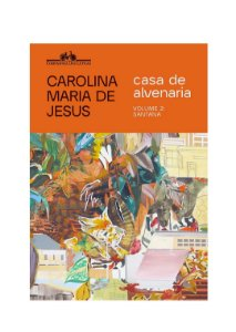 Casa de Alvenaria 2, de Carolina Maria de Jesus