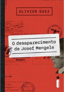 O desaparecimento de Josef Mengele