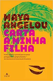 Carta a minha filha, de Maya Angelou