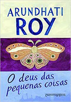 O deus das pequenas coisas, da Arundhati Roy