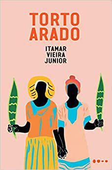 Torto Arado, do Itamar Vieira Jr.