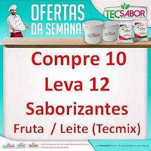 Compre 10 e Leva 12 Saborizantes Fruta e Leite