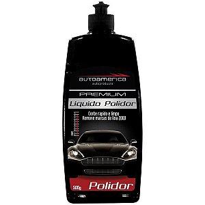 Líquido Polidor Premium 500ml - Autoamerica