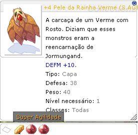 +4 Pele da Rainha Verme [1] (S.AGI)  FOR+4 AGI +3