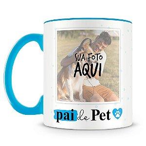 Caneca Personalizada Pai de Pet (Com Foto)