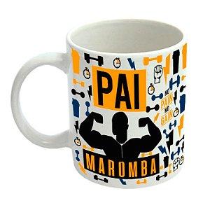 Caneca Personalizada Pai Maromba