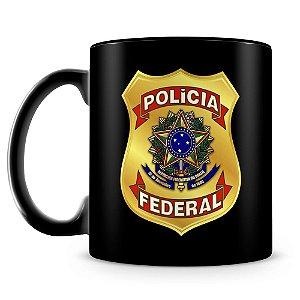 Caneca Personalizada Polícia Federal (100% Preta)