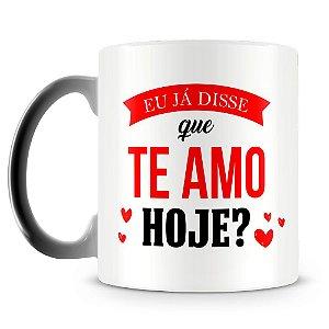Caneca Mágica Personalizada Eu Já disse que Te Amo (Com Foto)