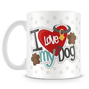 Caneca Personalizada I Love My Dog (Com Foto)