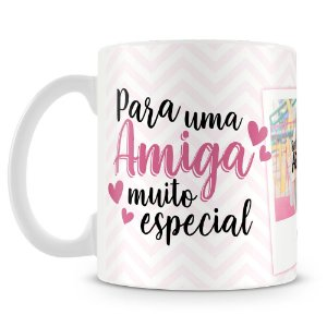 Caneca Personalizada Amiga Muito Especial (2 Fotos)