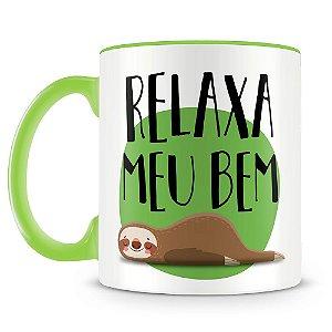 Caneca Personalizada Relaxa Meu Bem