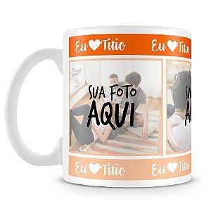 Caneca Personalizada Eu Amo Titio (3 Fotos)
