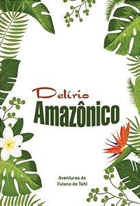 DELIRIO AMAZONICO