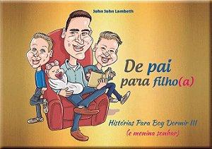 De pai para Filho vol. 3