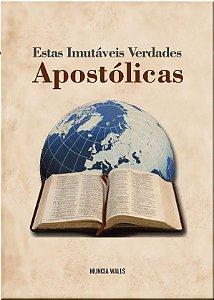 Estas imutáveis verdades Apostólicas