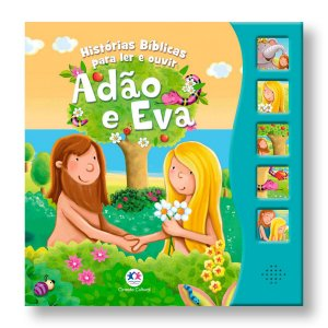 HISTÓRIAS BÍBLICAS PARA LER E OUVIR - ADÃO E EVA