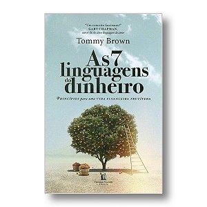 AS SETE LINGUAGENS DO DINHEIRO