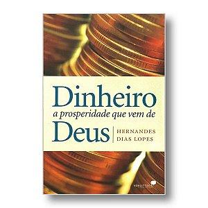DINHEIRO, A PROSPERIDADE QUE VEM DE DEUS