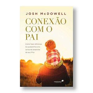 CONEXÃO COM O PAI - JOSH MCDOWELL