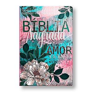 BÍBLIA NVI CAPA ESPECIAL FLOR ARTÍSTICA
