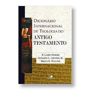 DICIONÁRIO INTERNACIONAL DE TEOLOGIA DO ANTIGO TESTAMENTO