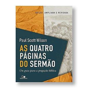AS QUATRO PÁGINAS DO SERMÃO - PAUL SCOTT WILSON