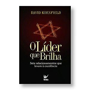 O LÍDER QUE BRILHA - DAVI KORNFIELD