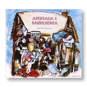 APERTADA E BARULHENTA - MARGOT ZEMACH