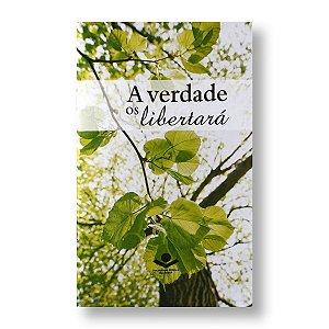 A VERDADE VOS LIBERTARÁ - LIVRETO PORÇÕES BÍBLICAS NTLH560VL
