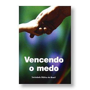 VENCENDO O MEDO - LIVRETO PORÇÕES BÍBLICAS NTLH