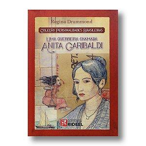 PERSONALIDADES BRASILEIRAS - ANITA GARIBALDI